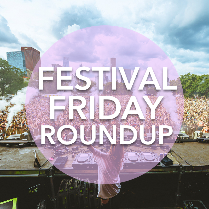 Blog content: Festival Friday Roundup