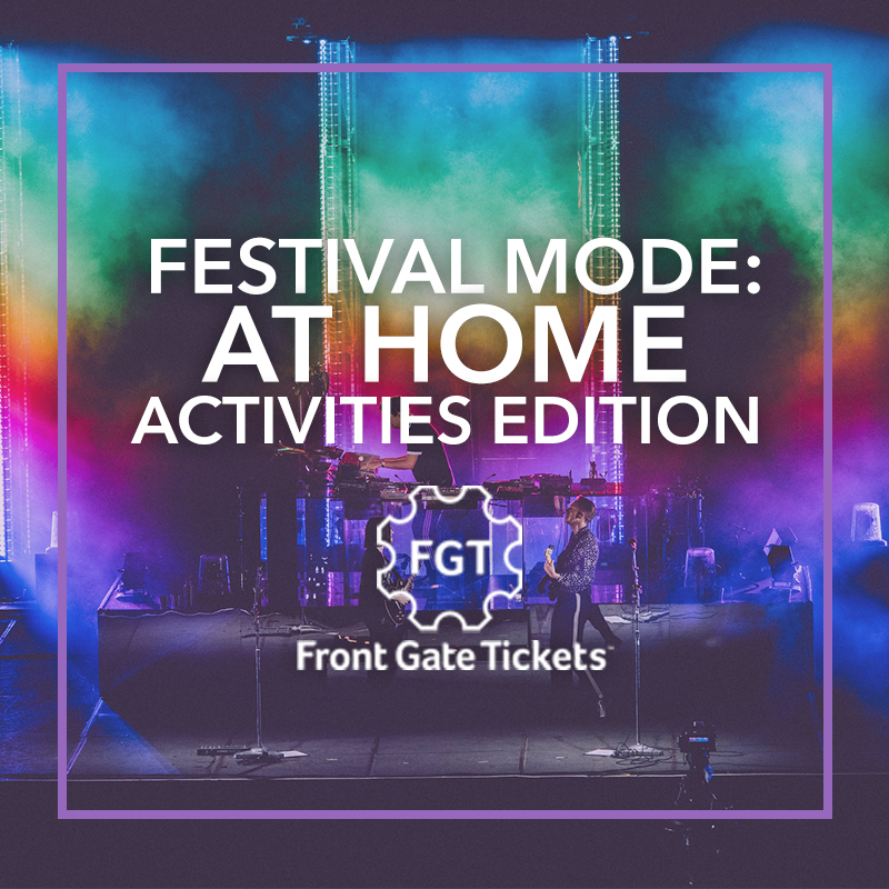 Festival Mode: At Home Activities Edition