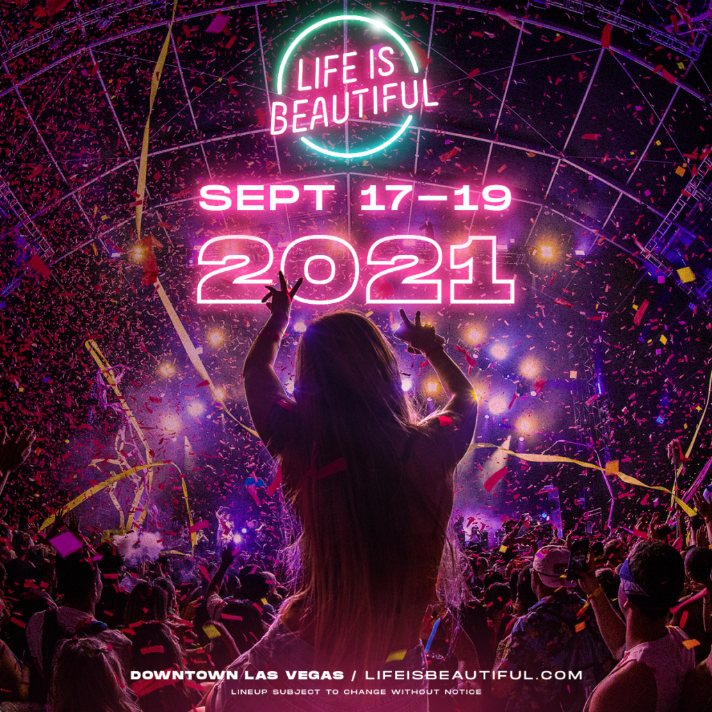 Life Is Beautiful 2021 Announcement